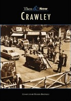 Roger Bastable: Crawley Then and Now